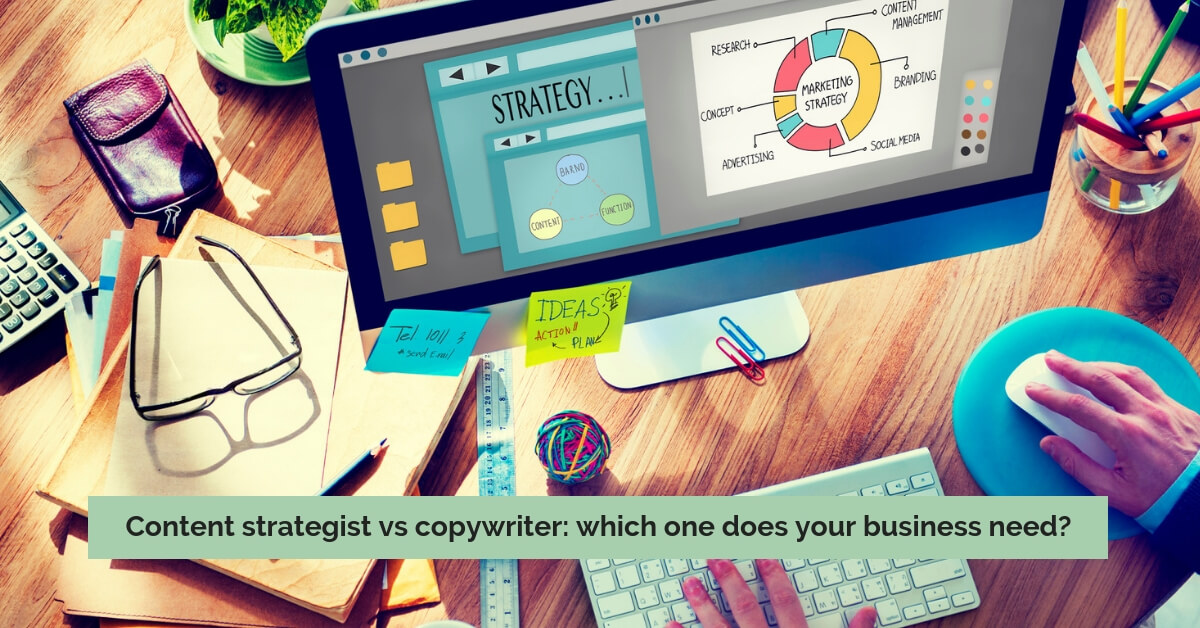 Content strategist vs copywriter